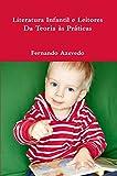 Literatura Infantil e Leitores. Da Teoria às Práticas (Portuguese Edition)