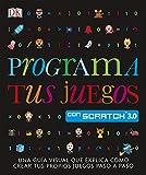 Programa tus juegos con Scratch (APRENDIZAJE Y DESARROLLO)