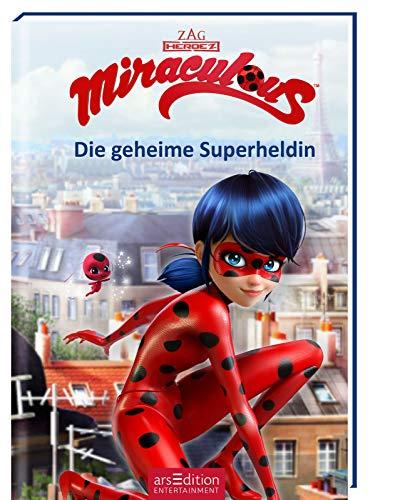 Miraculous - Die geheime Superheldin (Miraculous 1): Abenteuer mit einer starken Heldin ab 8 Jahre | mit Bildern aus der TV-Serie