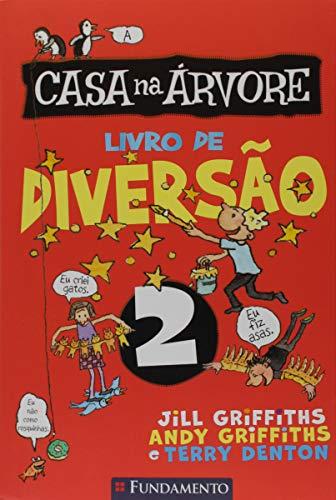 A Casa na Arvore - Livro de Diversão - Volume 02