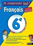 Je comprends tout - Français 6e - Nouveau programme 2016