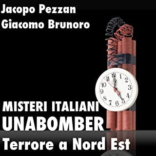 Unabomber, Terrore a Nord Est copertina