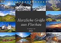 Herzliche Gruesse aus Flachau (Tischkalender 2022 DIN A5 quer): Die schoensten Impressionen in Flachau (Monatskalender, 14 Seiten )