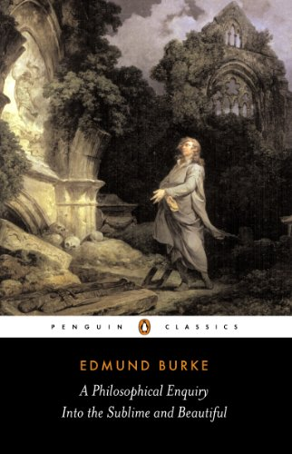 A Philosophical Enquiry into the Sublime and Beautiful (Penguin Classics)