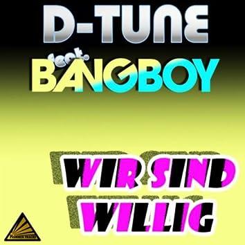 Wir Sind Willig (Bangboy Radio Mix)
