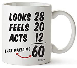 Mug With Witty Wordings Funny Gift To Make The 60 Year Old Smile