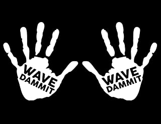 ND268W 2-Pack Wave Dammit Hand Decal Sticker (1 Left and 1 Right Handed) | 5.5-Inches By 5.2-Inches | Premium Quality White Vinyl
