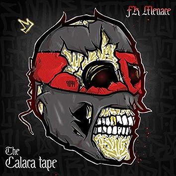The Calaca Tape