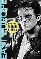 Directory of World Cinema: East Europe (IB - Directory of World Cinema)