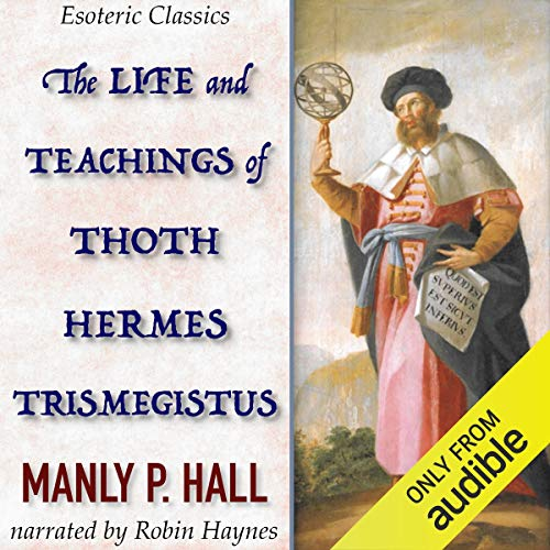 The Life and Teachings of Thoth Hermes Trismegistus  By  cover art
