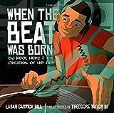 Children's Books About Legendary Black Musicians: When The Beat Was Born