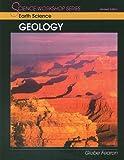 Earth Science: Geology (Science Workshop Series: Earth Science)