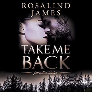 Take Me Back     Paradise, Idaho, Book 4              Written by:                                                                                                                                 Rosalind James                               Narrated by:                                                                                                                                 Brittany Pressley                      Length: 15 hrs and 9 mins     Not rated yet     Overall 0.0