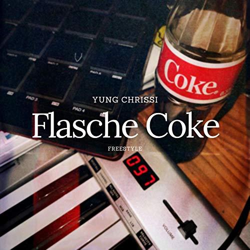 Flasche Coke (Freestyle) [Explicit]