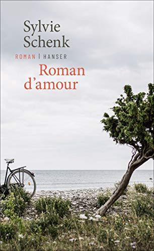 Buchseite und Rezensionen zu 'Roman d'amour: Roman' von Sylvie Schenk