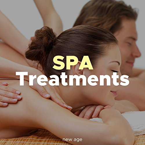 Spa Treatments - Relaxing Background Music Tracks for Wellness Centers, Baths, Swimming Pools, Sauna, Massage
