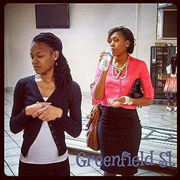 GreenField St