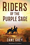 Riders of the Purple Sage (Annotated) LARGE PRINT