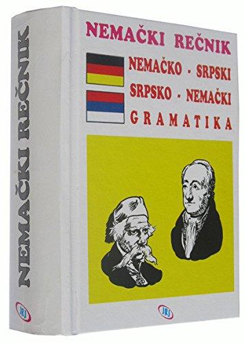 Rečnik nemačko-srpski i srpsko-nemački (sa gramatikom nemačkog jezika)