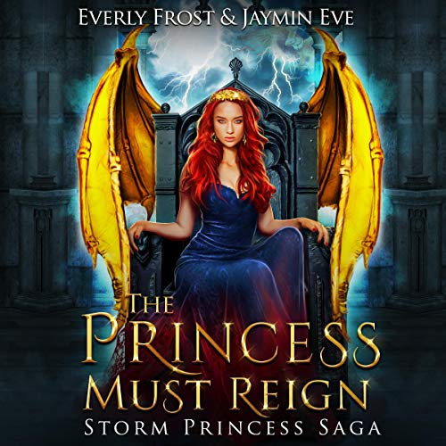Storm Princess 3: The Princess Must Reign audiobook cover art