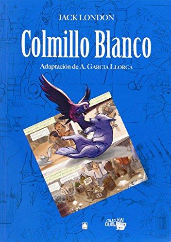 Colmillo blanco. Colección dual texto comic 1 - 9788430769513