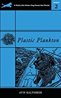 Plastic Plankton (A Pedro the Water Dog Saves the Planet Primer)