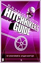 Grotendeels ongevaarlijk (Hitchhiker's guide Book 5)