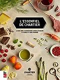 L'essentiel de Chartier - L'ABC des harmonies aromatiques à table et en cuisine