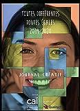 Toutes différentes - toutes égales: Journal Créatif (French Edition)