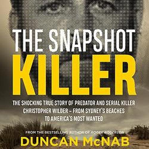The Snapshot Killer Audiobook By Duncan McNab cover art