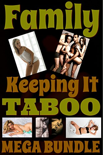 FAMILY Keeping It TABOO - MEGA BUNDLE (English Edition)