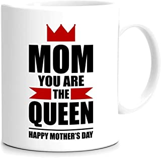 MOM you are the Queen Happy Mother's Day Mug