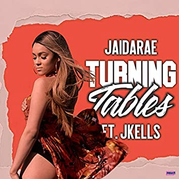Turning Tables (feat. Jkells)