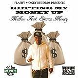Getting My Money Up (feat. Strawz Money) [Explicit]