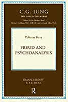 Freud and Psychoanalysis, Vol. 4 (Collected Works of C. G. Jung)