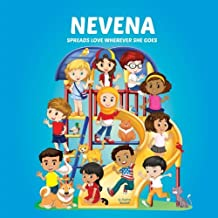 Nevena Spreads Love Wherever She Goes: Books About Bullying, Girl Power & Self Esteem for Kids (Multicultural Books, Personalized Books, Personalized Gifts, Gifts for Girls)
