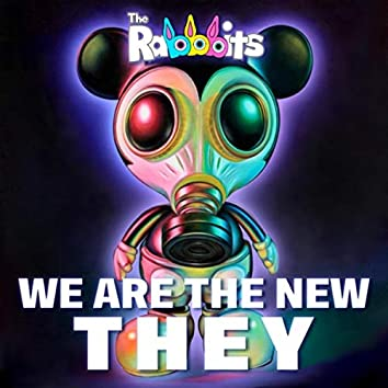 We Are the New They