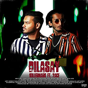 Dilasay (feat. 2 Ace)