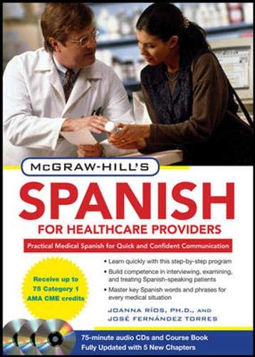 McGraw-Hill's Spanish for Healthcare Providers, Second...