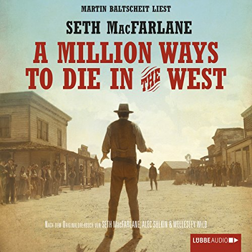 A Million Ways to Die in the West audiobook cover art
