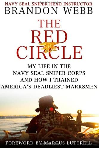The Red Circle My Life in the Navy SEAL Sniper Corps and How I Trained America s Deadliest Marksmen product image