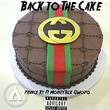 Young K.Y X MoneyTalk Gwopo - Back To The Cake