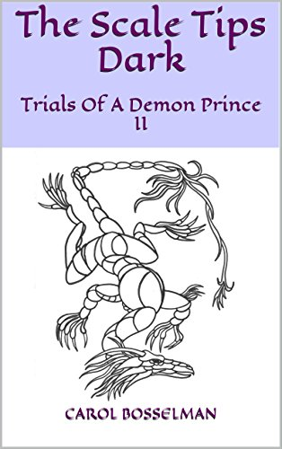 The Scale Tips Dark: Trials Of A Demon Prince II (English Edition)