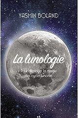 LUNOLOGIE (LA) Paperback