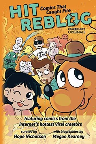 Hit Reblog!: Comics that Caught Fire