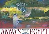 Anna's Egypt:  An Artist Journey