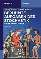 Beruehmte Aufgaben Der Stochastik: Von Den Anfaengen Bis Heute (De Gruyter Studium)