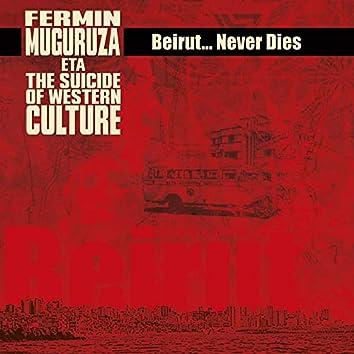 Beirut - Never Dies