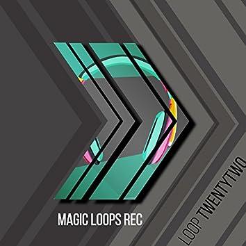 Loop Twentytwo