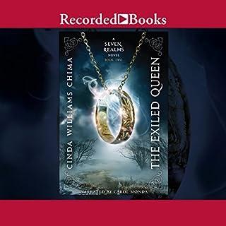 The Exiled Queen     A Seven Realms Novel              Auteur(s):                                                                                                                                 Cinda Williams Chima                               Narrateur(s):                                                                                                                                 Carol Monda                      Durée: 17 h et 49 min     7 évaluations     Au global 4,9